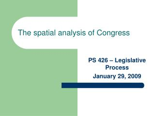 The spatial analysis of Congress