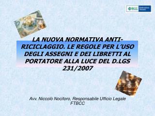 Avv. Niccolò Nociforo, Responsabile Ufficio Legale FTBCC