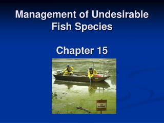 Management of Undesirable Fish Species Chapter 15