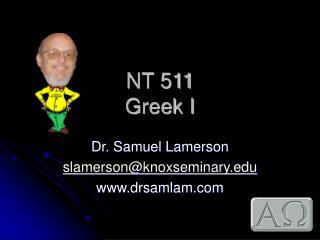 NT 511 Greek I