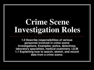 Crime Scene Investigation Roles