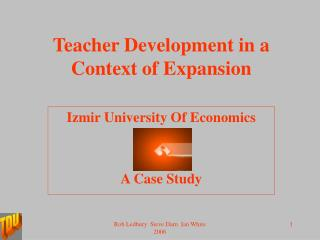 Teacher Development in a Context of Expansion