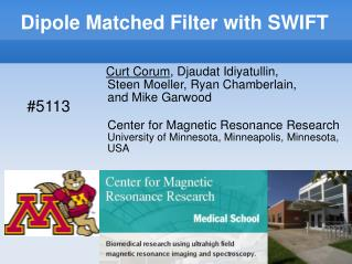 Dipole Matched Filter with SWIFT