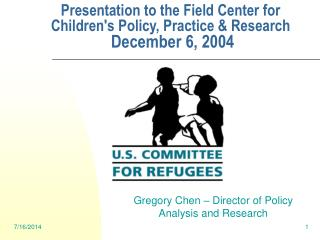 Presentation to the Field Center for Children's Policy, Practice & Research  December 6, 2004
