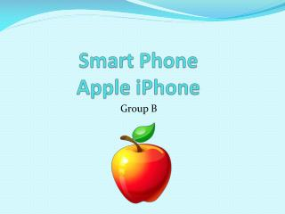 Smart Phone Apple iPhone