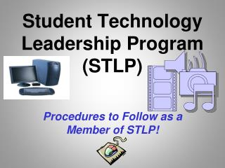 Student Technology Leadership Program (STLP)