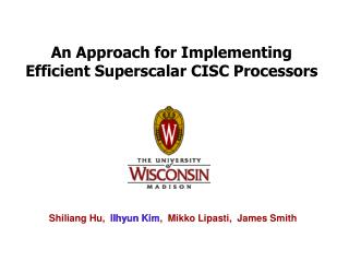 An Approach for Implementing Efficient Superscalar CISC Processors