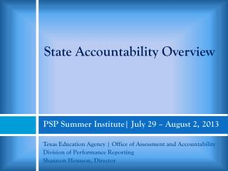 PSP Summer Institute| July 29 – August 2, 2013