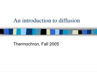 An introduction to diffusion