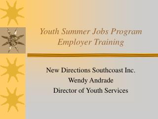 Youth Summer Jobs Program Employer Training