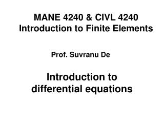 MANE 4240 & CIVL 4240 Introduction to Finite Elements