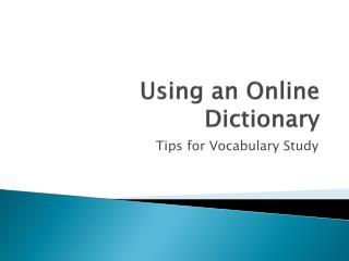 Using an Online Dictionary