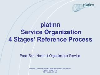 platinn  Service Organization  4 Stages' Reference Process