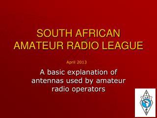 SOUTH AFRICAN AMATEUR RADIO LEAGUE