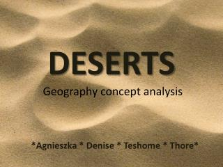 DESERTS  Geography concept analys i s