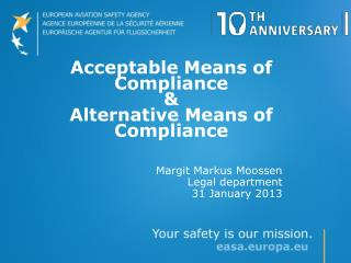 Acceptable Means of Compliance & Alternative Means of Compliance