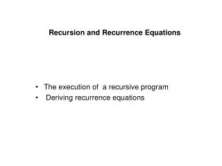 Recursion and Recurrence Equations