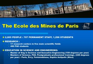The Ecole des Mines de Paris