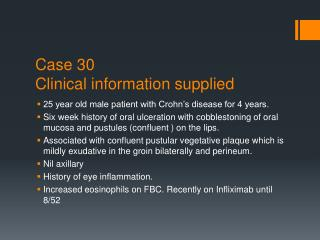 Case 30 Clinical information supplied