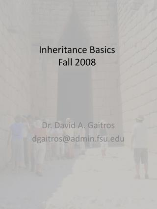 Inheritance Basics Fall 2008
