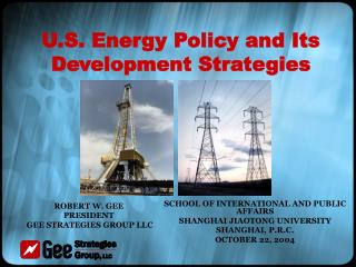 U.S. Energy Policy and Its Development Strategies