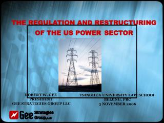 THE REGULATION AND RESTRUCTURING OF THE US POWER SECTOR