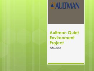 Aultman Quiet Environment Project