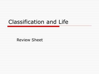 Classification and Life