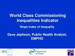 World Class Commissioning Inequalities Indicator