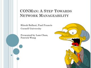 CONMan : A Step Towards Network Manageability
