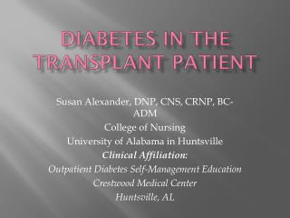 Diabetes in the Transplant Patient