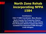 North Zone Rehab incorporating NFPA 1584