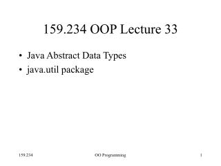 159.234 OOP Lecture 33
