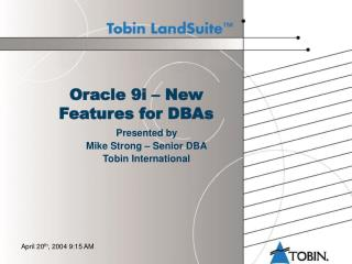 Oracle 9i – New Features for DBAs