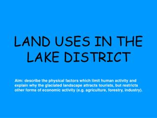 LAND USES IN THE LAKE DISTRICT
