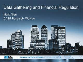 Data Gathering and Financial Regulation