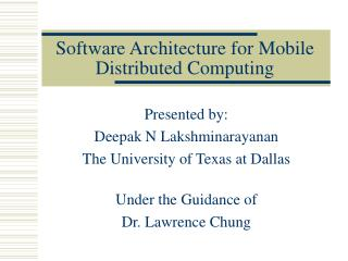 Software Architecture for Mobile Distributed Computing