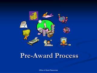 Pre-Award Process