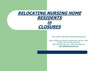 RELOCATING NURSING HOME RESIDENTS  in  CLOSURES