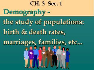 CH. 3  Sec. 1