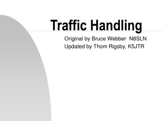 Traffic Handling