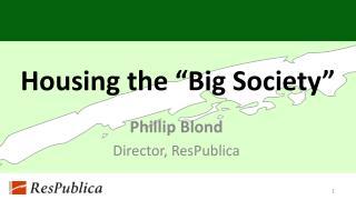 "Housing the ""Big Society"""