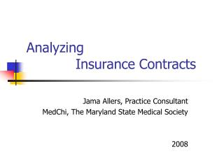 Analyzing  Insurance Contracts