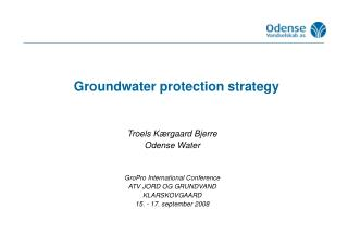 Groundwater protection strategy