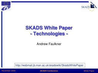 SKADS White Paper - Technologies -