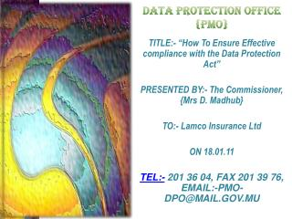 DATA PROTECTION OFFICE {PMO}