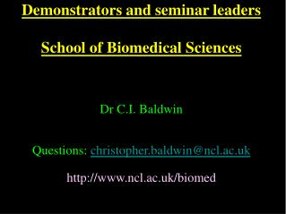 Demonstrators and seminar leaders  School of Biomedical Sciences