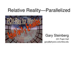 Relative Reality—Parallelized