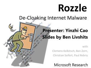 Rozzle De-Cloaking Internet Malware