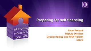 Preparing for self financing